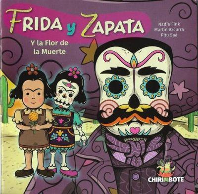 Frida y Zapata y la flor de...
