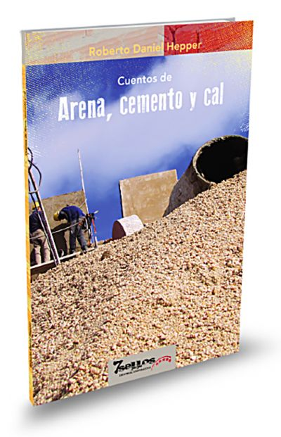 Cuentos de arena, cemento y...