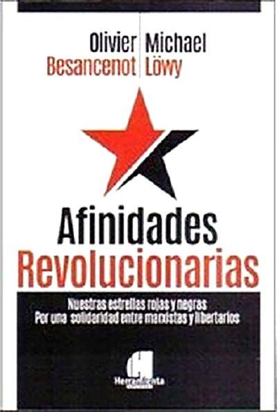 Afinidades Revolucionarias....