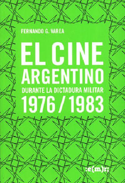 El cine argentino durante...